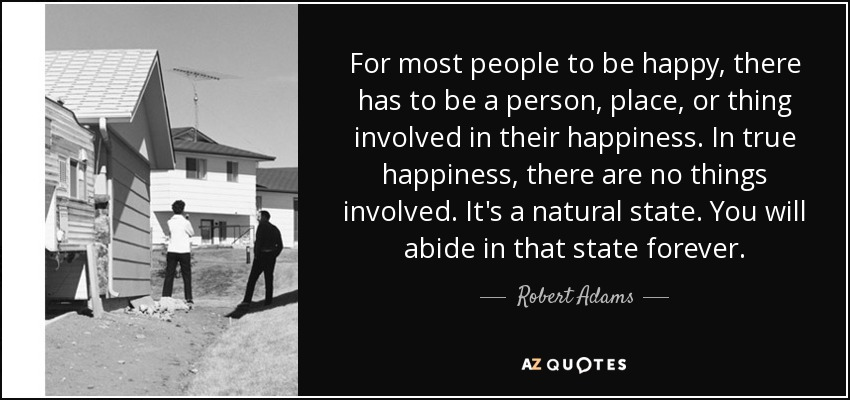 Top 25 Quotes By Robert Adams Of 103 A Z Quotes