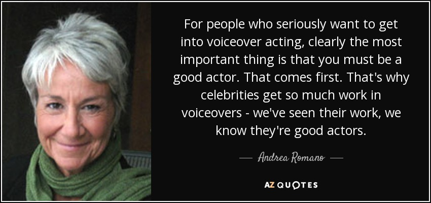 Andrea Romano quote: For people who seriously want to get into
