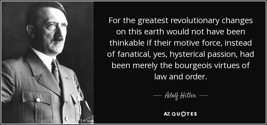hitler law and order quote