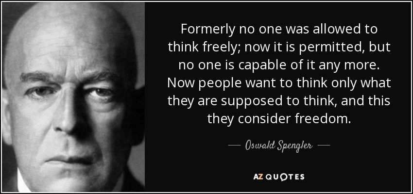 Top 25 Quotes By Oswald Spengler Of 52 A Z Quotes