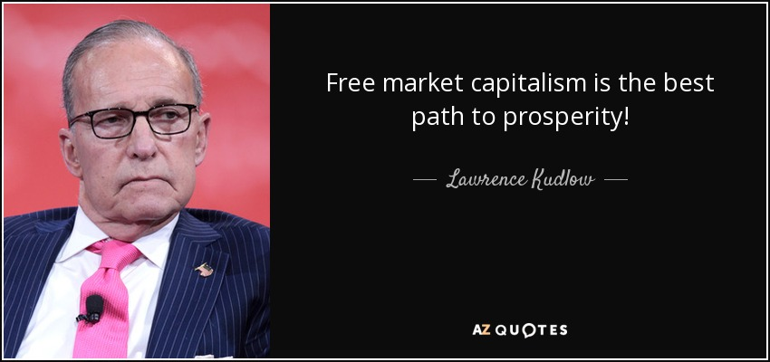 Lawrence Kudlow Quotes