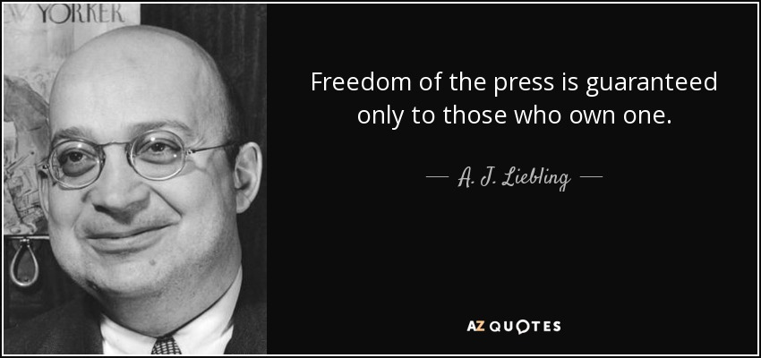 [Image: quote-freedom-of-the-press-is-guaranteed...-53-03.jpg]