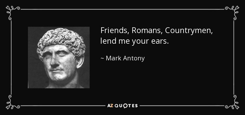 mark antony loyal friend or cunning politician essay Antony - a friend of caesarantony claims allegiance to brutus and the conspirators after caesar's death in order to save his own life later, however, when speaking a funeral oration over caesar's body, he spectacularly persuades the audience to withdraw its support of brutus and instead condemn him as a traitor.