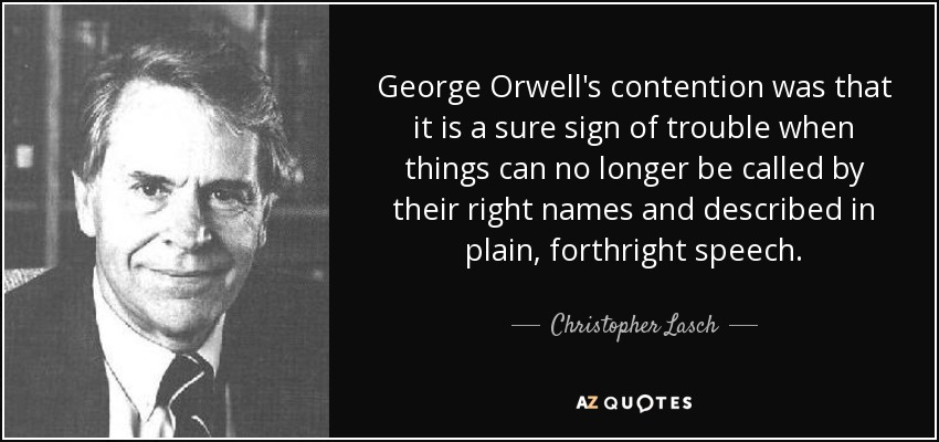 quote-george-orwell-s-contention-was-tha