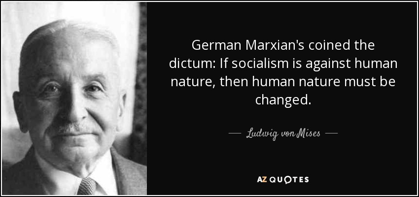 ludwig von mises quote german marxian s coined the dictum if