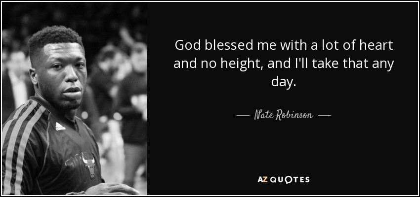Top 10 Quotes By Nate Robinson A Z Quotes