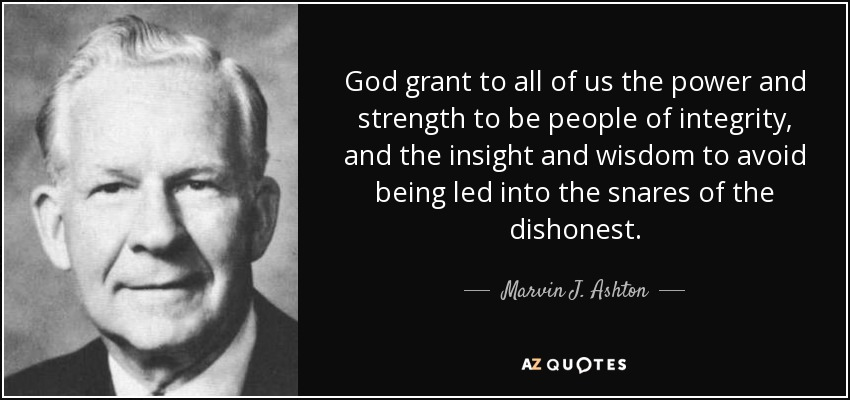 Marvin J. Ashton quote: God grant to all of us the power ...