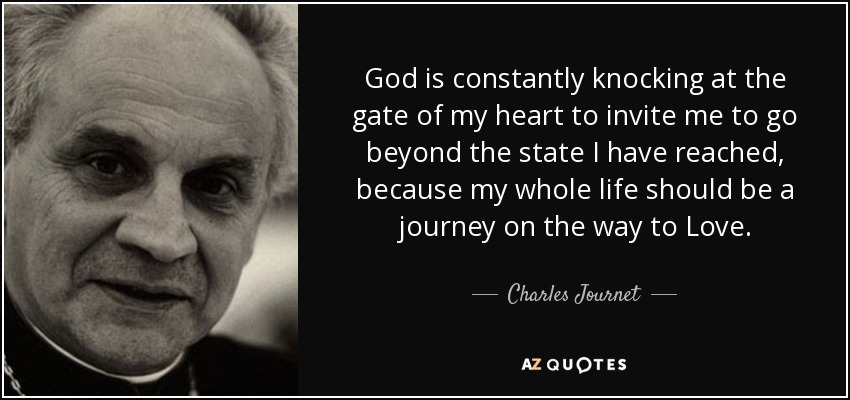 Charles Journet Quote  God Is Constantly Knocking At The Gate Of My Heart