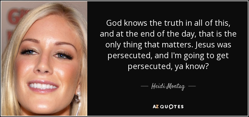 TOP 24 QUOTES BY HEIDI MONTAG | A-Z Quotes