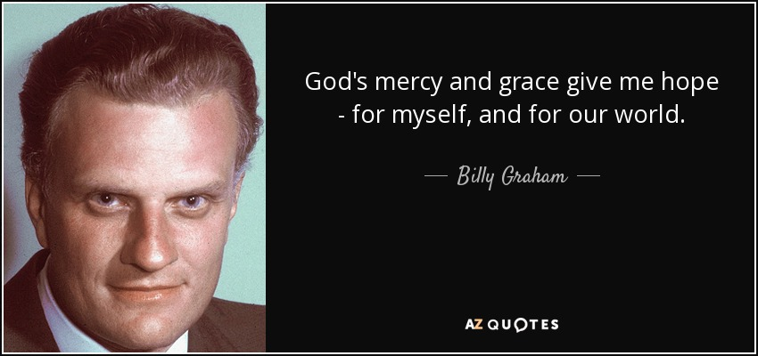 TOP 25 GRACE AND MERCY QUOTES | A-Z Quotes