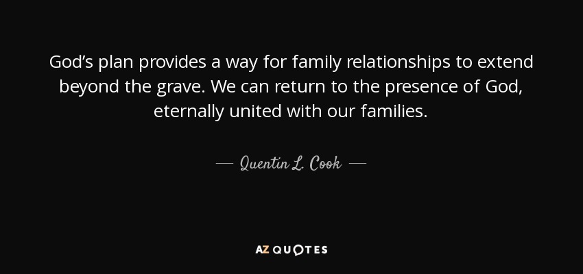 quentin l cook quote god s plan provides a way for family