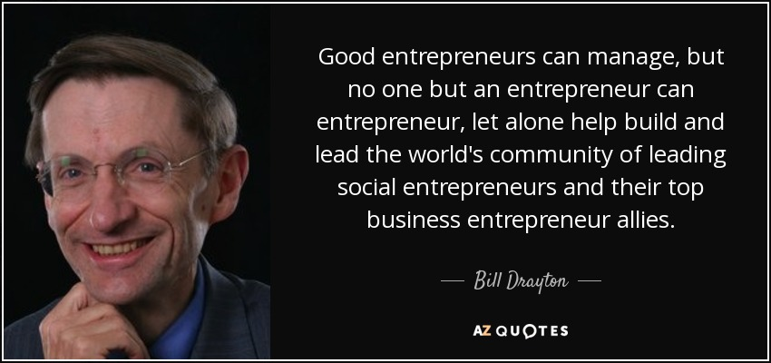 35 QUOTES BY BILL DRAYTON [PAGE - 2] | A-Z Quotes