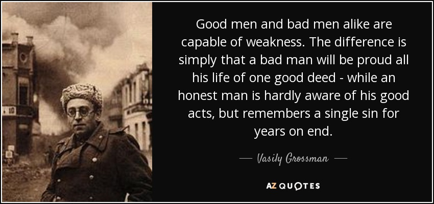 Good Men Quotes And Sayings: TOP 24 QUOTES BY VASILY GROSSMAN