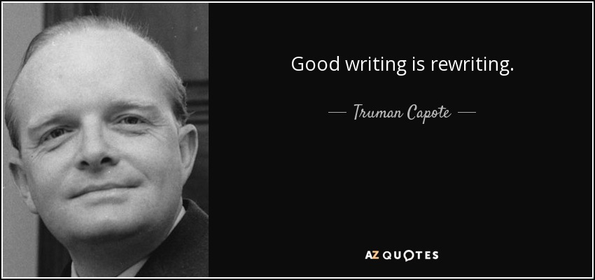 In Cold Blood Quotes And Page Numbers: Truman Capote Quote: Good Writing Is Rewriting