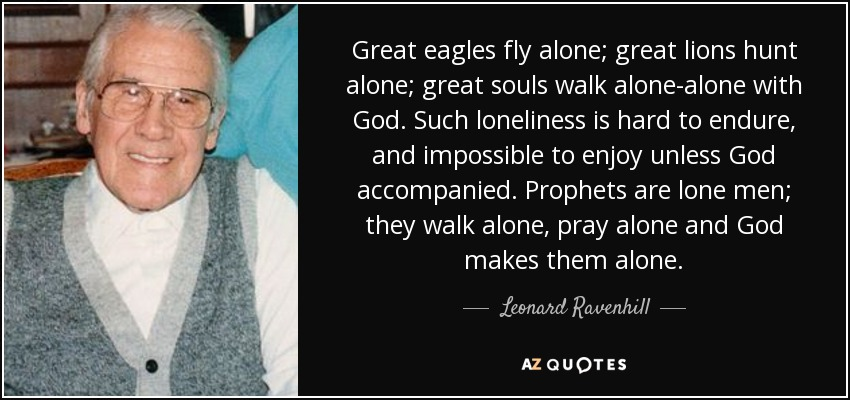 Top 25 Quotes By Leonard Ravenhill Of 269 A Z Quotes