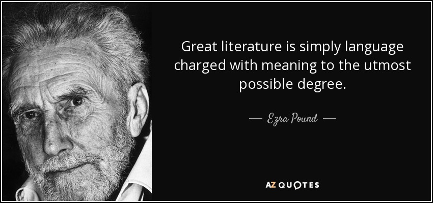 Ezra Pound Quote Great Literature Is Simply Language Charged With