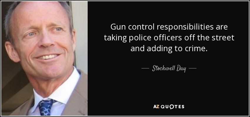 gun control responsibilities are taking police officers off the street and adding to crime