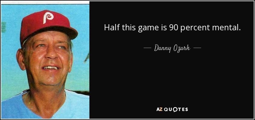 quote-half-this-game-is-90-percent-menta