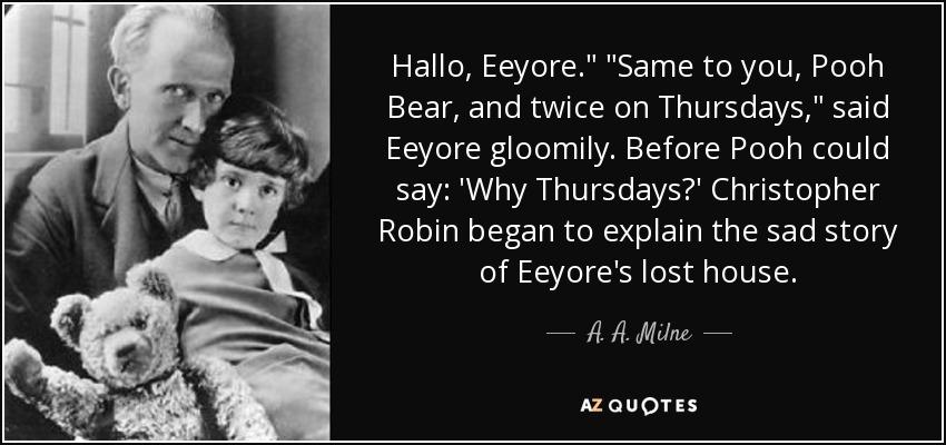 Hallo, Eeyore.