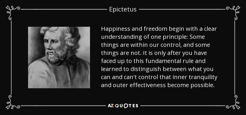 epictetus the virtue of inward freedom C the philosophy of epictetus d identical with asceticism  c freedom from pain  c self-inflicted injury to the body by a lack of virtue.