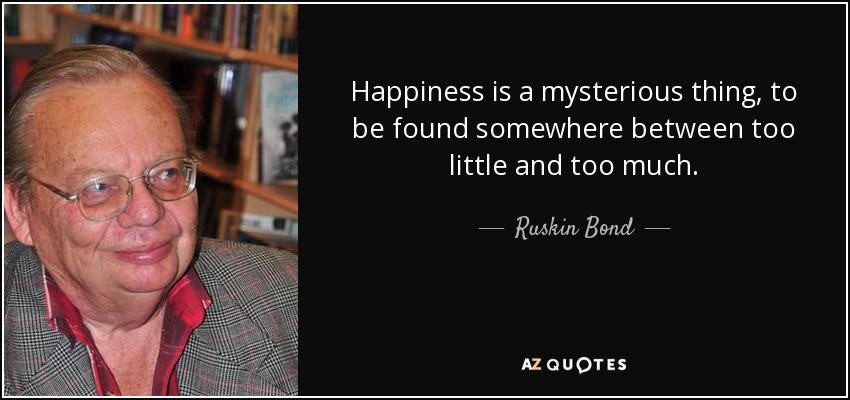 Bond Quotes New Top 25 Quotesruskin Bond  Az Quotes