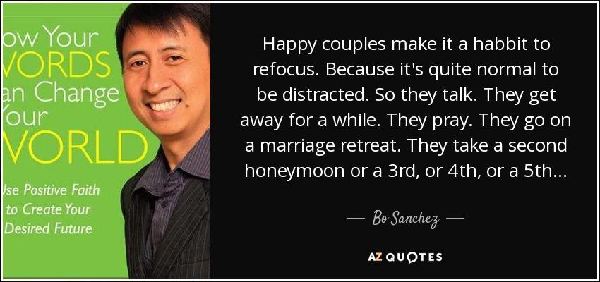 bo sanchez quote happy couples make it a habbit to refocus