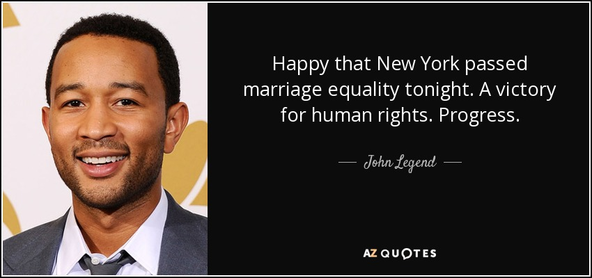 John Legend Quote Happy That New York Passed Marriage Equality