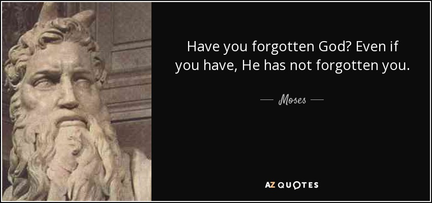 Top 24 Quotes By Moses A Z Quotes