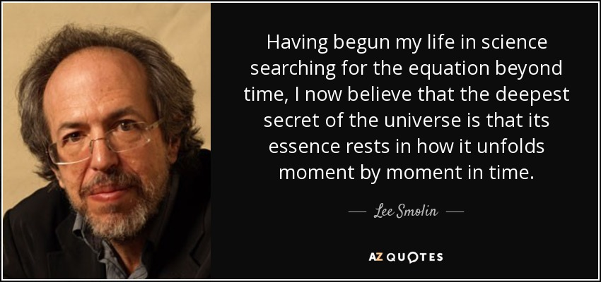 Top 18 Quotes By Lee Smolin A Z Quotes