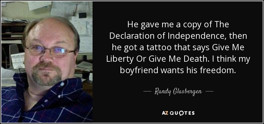 Randy Glasbergen Quote He Gave Me A Copy Of The Declaration Of
