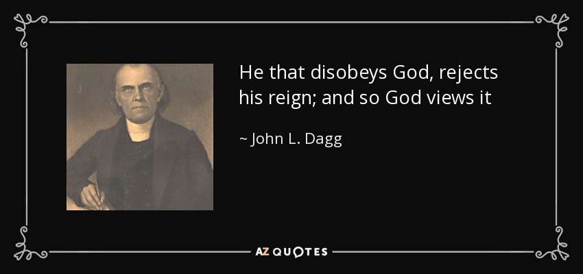 he That Disobeys God