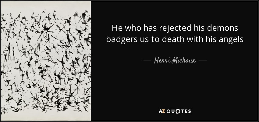 TOP 16 QUOTES BY HENRI MICHAUX | A-Z Quotes