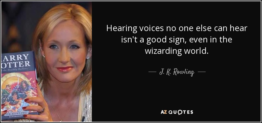 Top 12 Hearing Voices Quotes A Z Quotes