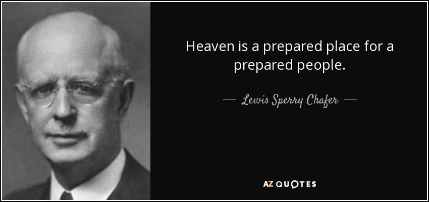 Heaven is a Prepared Place
