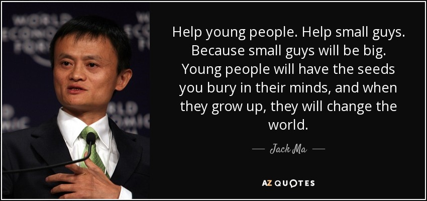 TOP 25 QUOTES BY JACK MA (of 103)