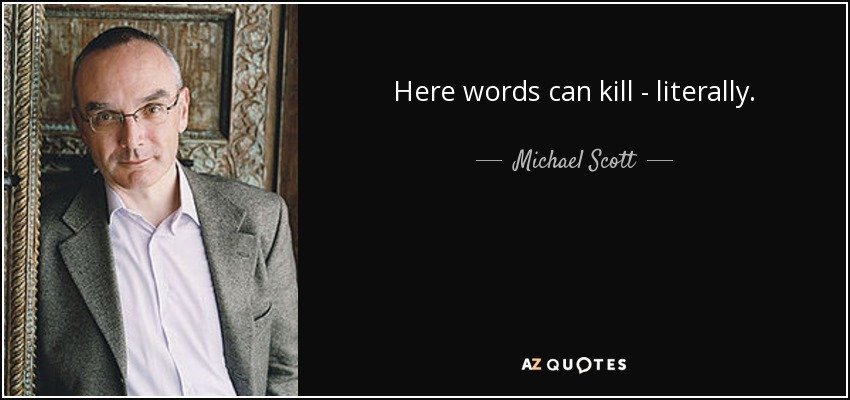 Michael Scott Quote Here Words Can Kill Literally