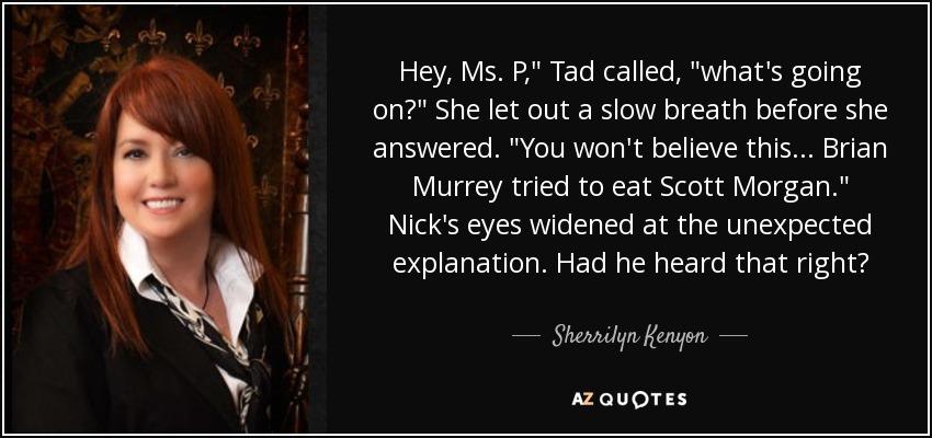 Hey, Ms. P,