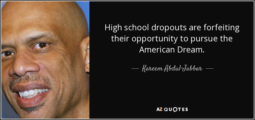 kareem abdul jabbar quote high school dropouts are