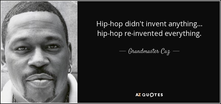 QUOTES BY GRANDMASTER CAZ