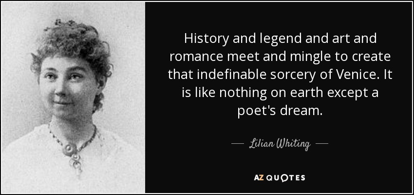 Dorothy Dandridge Famous Quotes: Lilian Whiting Quote: History And Legend And Art And