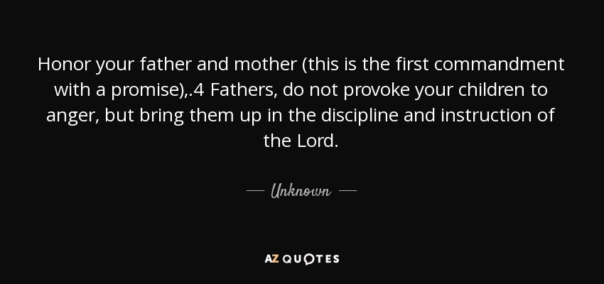 Quote Honor Your Father And Mother This Is The First Commandment