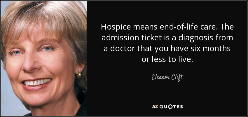 TOP 22 HOSPICE QUOTES | A-Z Quotes