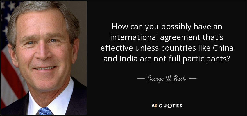 George W Bush Quote How Can You Possibly Have An International