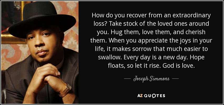 Joseph Simmons quote: How do you recover from an ...