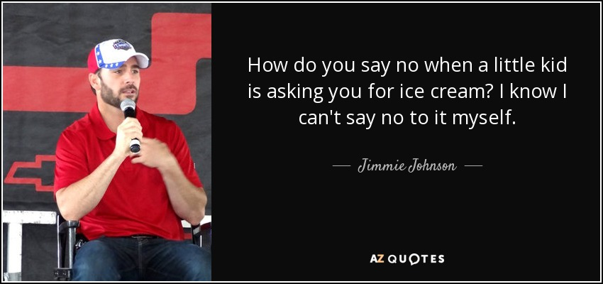 Top 25 Quotes By Jimmie Johnson A Z Quotes