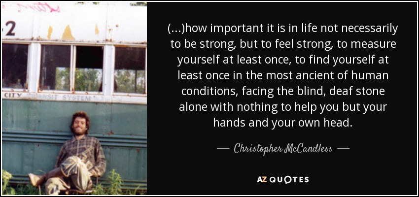 Christopher Mccandless Quote How Important It Is In