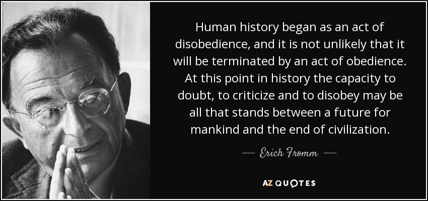 erich fromm disobedience as a psychological and moral problem