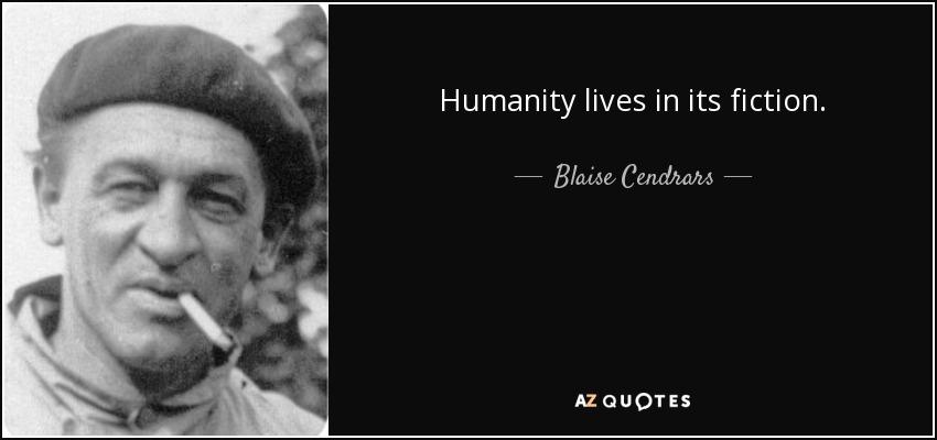 Blaise Cendrars Quotes Blaise Cendrars Quotes