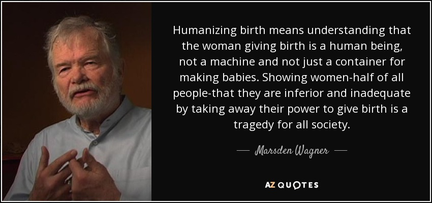 Top 8 Quotes By Marsden Wagner A Z Quotes