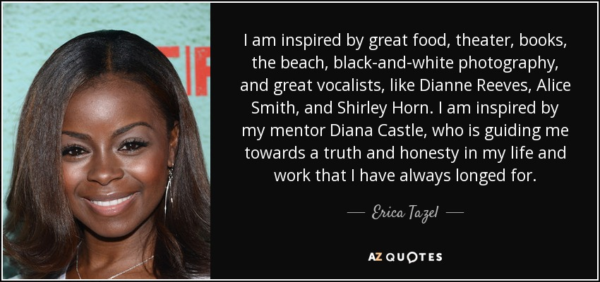 Top 9 Quotes By Erica Tazel A Z Quotes Join facebook to connect with emma erica tazel and others you may know. top 9 quotes by erica tazel a z quotes